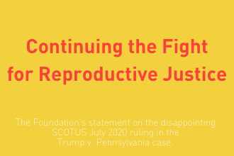 Continuing the Fight for Reproductive Justice